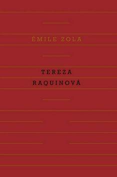 Émile Zola: Tereza Raquinová cena od 238 Kč