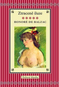 Honoré de Balzac: Ztracené iluze cena od 295 Kč