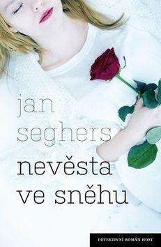 Jan Seghers: Nevěsta ve sněhu cena od 168 Kč
