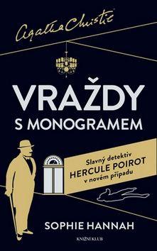 Sophie Hannah: Poirot: Vraždy s monogramem cena od 224 Kč