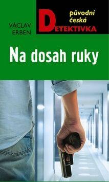 Václav Erben: Na dosah ruky cena od 0 Kč