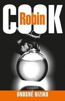 Robin Cook: Únosné riziko cena od 213 Kč