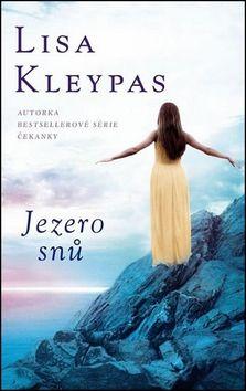 Lisa Kleypas: Jezero snů cena od 231 Kč