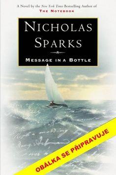 Nicholas Sparks: Vzkaz v láhvi cena od 209 Kč