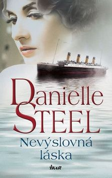 Danielle Steel: Nevýslovná láska cena od 197 Kč