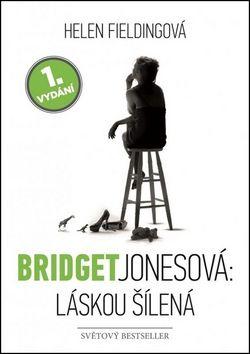 Helen Fielding: Bridget Jonesová: láskou šílená cena od 243 Kč