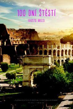 Fausto Brizzi: 100 dní štěstí cena od 270 Kč