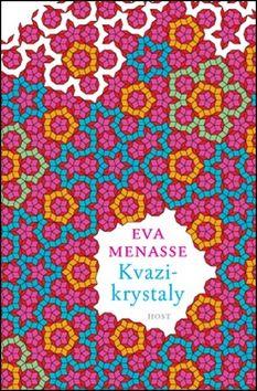 Eva Menasse: Kvazikrystaly cena od 199 Kč