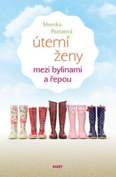 Monika Peetz: Úterní ženy mezi bylinami a řepou cena od 180 Kč