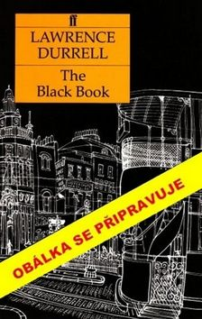 Lawrence Durrell: Černá kniha cena od 239 Kč