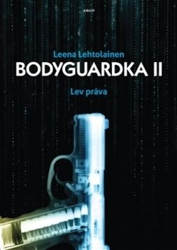 Leena Lehtolainenová: Bodyguardka II. cena od 205 Kč