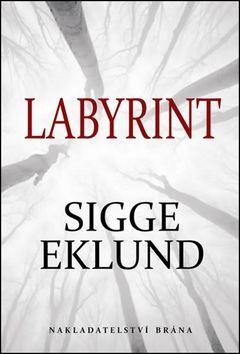 Sigge Eklund: Labyrint cena od 63 Kč