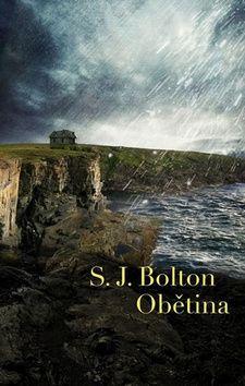 S. J. Bolton: Obětina cena od 178 Kč