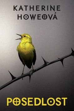 Katherine Howe: Posedlost cena od 0 Kč
