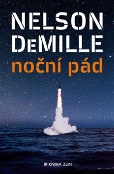 Nelson DeMille: Noční pád / Pád za soumraku cena od 229 Kč