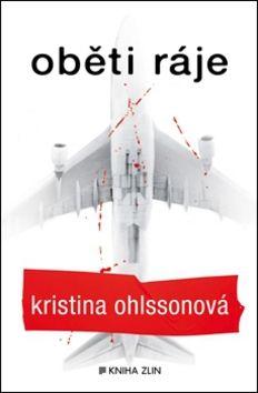 Kristina Ohlsson: Oběti ráje cena od 167 Kč
