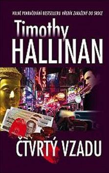 Timothy Hallinan: Čtvrtý vzadu cena od 186 Kč