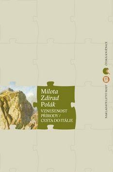 Robert Ibrahim, Milota Zdirad Polák: Vznešenost přírody / Cesta do Itálie cena od 224 Kč