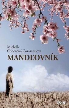 Michelle Cohen-Corasanti: Mandľovník cena od 240 Kč