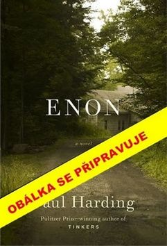 Paul Harding: Enon cena od 39 Kč