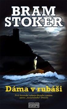 Bram Stoker: Dáma v rubáši cena od 238 Kč