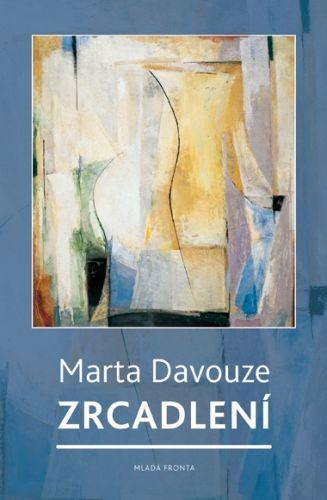 Marta Davouze, Jakub Železný: Zrcadlení cena od 116 Kč