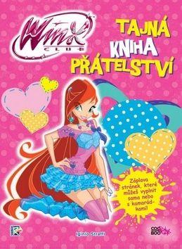 Iginio Straffi: Winx - Tajná kniha přátelství cena od 152 Kč