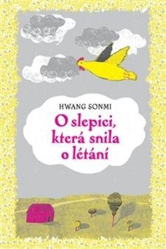 Hwang Sonmi: O slepici, která snila o létání cena od 126 Kč