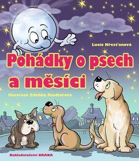 Lucie Křesťanová: Pohádky o psech a měsíci cena od 97 Kč