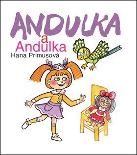 Hana Primusová: Andulka a Andulka cena od 199 Kč