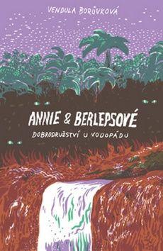 Vendula Borůvková: Annie a berlepsové cena od 153 Kč