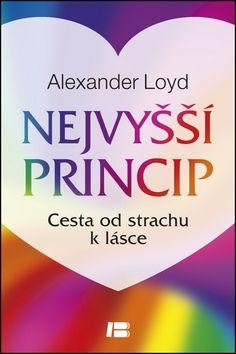 Alexander Loyd: Nejvyšší princip cena od 260 Kč