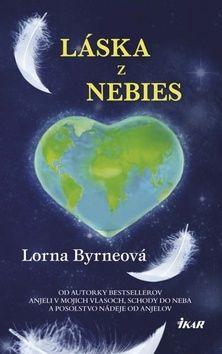 Lorna Byrneová: Láska z nebies cena od 214 Kč
