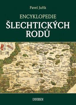 Pavel Juřík: Encyklopedie šlechtických rodů cena od 399 Kč