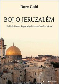 Dore Gold: Boj o Jeruzalém cena od 325 Kč