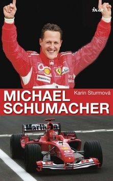 Karin Sturm: Michael Schumacher cena od 232 Kč
