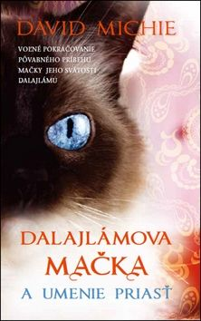 David Michie: Dalajlámova mačka a umenie priasť cena od 192 Kč