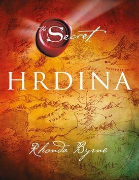 Rhonda Byrne: Hrdina cena od 79 Kč