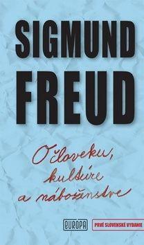 Sigmund Freud: O človeku, kultúre a náboženstve cena od 246 Kč