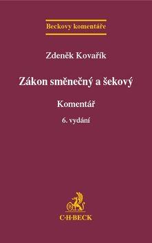 Zdeněk Kovařík: Zákon směnečný a šekový Komentář 6. vydání cena od 842 Kč