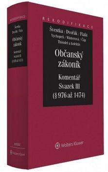 Jiří Švestka, Jan Dvořák, Josef Fiala: Občanský zákoník Komentář cena od 1783 Kč