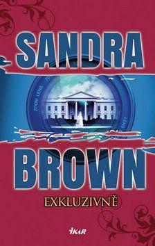 Sandra Brown: Exkluzivně cena od 245 Kč