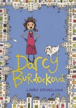 Laura Dockrillová: Darcy Burdocková cena od 171 Kč