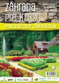 Anna Jakabová, Soňa Švecová, Pavel Hrubík: Záhrada pre krásu cena od 187 Kč