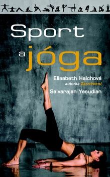Haichová E., Yesudian S.: Sport a jóga cena od 161 Kč