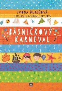 Ivona Ďuričová: Básničkový karneval cena od 137 Kč