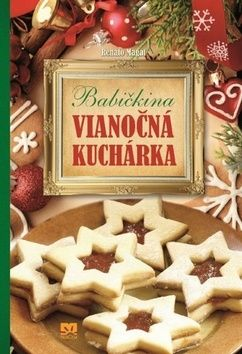 Renato Magát: Babičkina vianočná kuchárka cena od 234 Kč