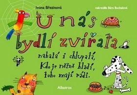 Ivona Březinová, Barbora Buchalová: U nás bydlí zvířata cena od 60 Kč