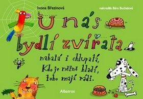 Ivona Březinová: U nás bydlí zvířata cena od 60 Kč