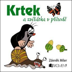 Zdeněk Miler: Krtek a zvířátka v přírodě cena od 57 Kč